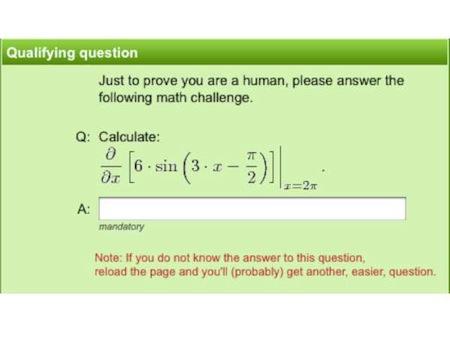 Certains CAPTCHA relèvent du défi surhumain.